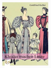 Kleider Machen Leute By Gottfried Keller By Gottfried Keller Read