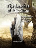 The Latchet of His Shoe