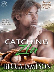 Catching Zia: Spring Training, #1