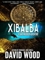 Xibalba- A Dane Maddock Adventure