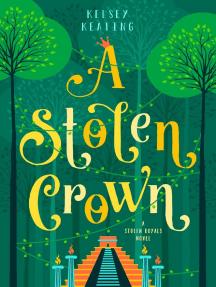 A Stolen Crown: Stolen Royals