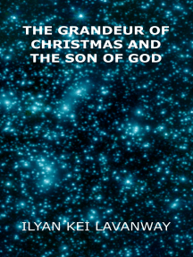 The Grandeur of Christmas and The Son of God