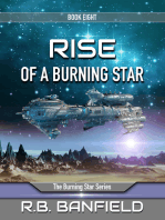 Rise of a Burning Star