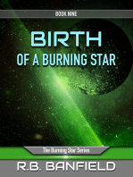 Birth of a Burning Star