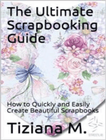 The Ultimate Scrapbooking Guide