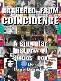 Gathered From Coincidence: A Singular history of Sixties' pop