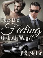 Does the Feeling Go Both Ways?