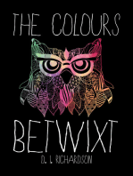 The Colours Betwixt
