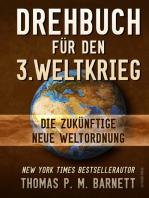 Drehbuch für den 3.Weltkrieg