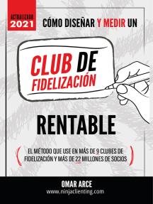 Cómo diseñar un club de fidelización rentable