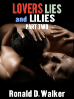 Lovers Lies and Lilies Part Two