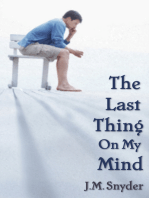 The Last Thing on My Mind