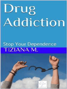 Drug Addiction Stop Your Dependence