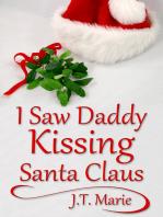 I Saw Daddy Kissing Santa Claus