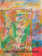 Woman on the Edge of Reality