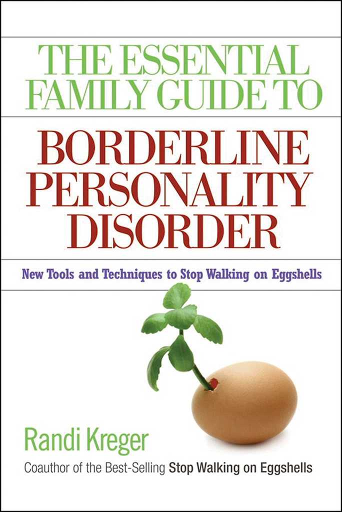 The Essential Family Guide to Borderline Personality Disorder by Randi  Kreger - Read Online