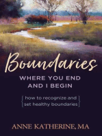 Boundaries Where You End And I Begin