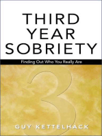 Third Year Sobriety: Finding Out Who You Really Are