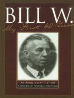 Bill W My First 40 Years