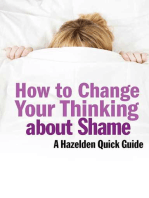 How to Change Your Thinking About Shame