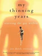My Thinning Years