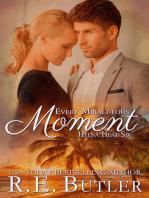 Every Miraculous Moment (Hyena Heat Six)
