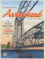 The WPA Guide to The Minnesota Arrowhead Country: The Federal Writers' Project Guide to 1930s Minnesota