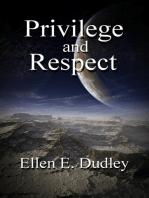 Respect and Privilege
