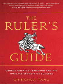 The Ruler's Guide: China's Greatest Emperor and His Timeless Secrets of Success