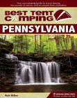 Best Tent Camping: Pennsylvania: Your Car-Camping Guide to Scenic Beauty, the Sounds of Nature, and an Escape from Civilization Free download PDF and Read online