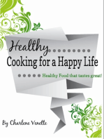 Healthy Cooking for a Happy Life