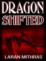 Dragon, Shifted