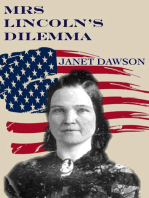 Mrs. Lincoln's Dilemma
