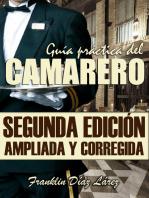 Guía Práctica del Camarero. Segunda edición ampliada y corregida