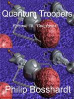 Quantum Troopers Episode 18