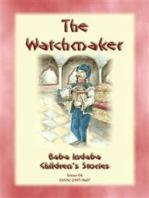 THE WATCHMAKER - An Eastern European folktale