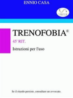 Trenofobia - Istruzioni per l'uso