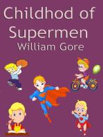 Childhod of Supermen