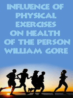 Influence of Physical Exercises on Health of the Person