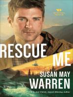 Rescue Me (Montana Rescue Book #2)