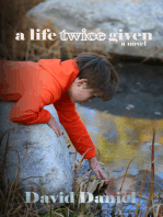 A Life Twice Given
