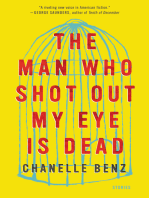The Man Who Shot Out My Eye Is Dead