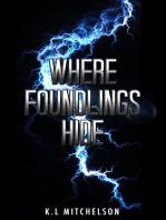 Where Foundlings Hide