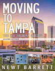 Moving to Tampa: The Un-Tourist Guide Free download PDF and Read online