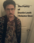 The Poetry of Dustin Lewit (Volume One) Free download PDF and Read online