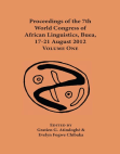 Proceedings of the 7th World Congress of African Linguistics, Buea, 17-21 August 2012: Volume One Free download PDF and Read online