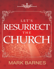 Let's Resurrect the Church Free download PDF and Read online