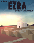A Guide to the Book of Ezra Free download PDF and Read online