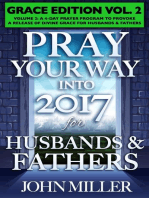 Pray Your Way Into 2017 for Husbands & Fathers (Grace Edition) Volume 2