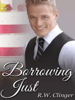 Borrowing Just